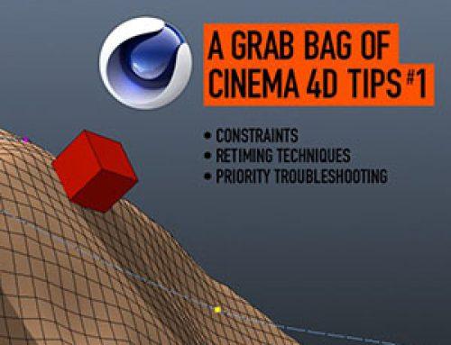 A Grab Bag of Cinema 4D Tips #1